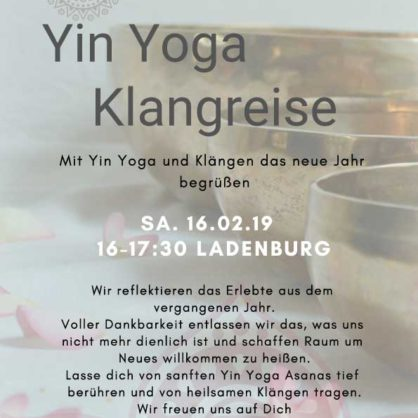 Yin Yoga und Klangreise Reloaded 2019
